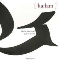 Marie Bitschené et Méhdi Jaoua - [Ka:lam.