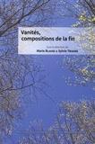 Marie Blaise et Sylvie Triaire - Vanités, compositions de la fin.