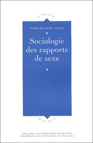 Marie-Blanche Tahon - Sociologie des rapports de sexe.