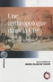 Marie-Blanche Tahon - Une anthropologue dans la Cité - Autour de Françoise Héritier.