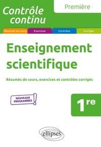 Marie Bohdanowicz et Géraldine Bridon - Enseignement scientifique 1re - Résumés de cours, exercices et contrôles corrigés.