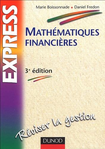 Marie Boissonnade et Daniel Fredon - Mathématiques financières.