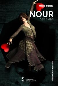Marie Boissy - Nour - Cacophonie dans l'au-delà.