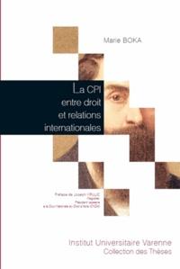 La CPI entre droit et relations internationales - Les faiblesses du Statut de Rome à lépreuve de la politique internationale.pdf