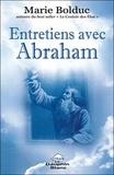 Marie Bolduc - Entretiens avec Abraham.