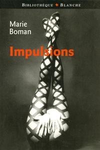 Marie Boman - Impulsions.