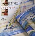 Marie Bonhoure-Marsillach - Lettres & couleurs - 22 modèles Déco.