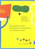 Marie Bonnafé et Evelio Cabrejo Parra - Premiers récits, premières conquêtes - Une littérature au berceau.