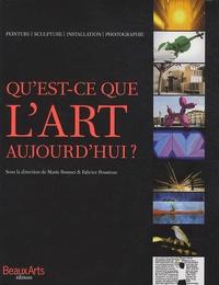 Marie Bonnet et Fabrice Bousteau - Qu'est-ce que l'art aujourd'hui ?.