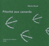 Marie Borel - Priorite aux canards.