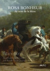 Marie Borin - Au nom de la Mère - Rosa Bonheur.