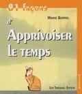 Marie Borrel - 81 Façons d'Apprivoiser le temps.