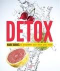 Marie Borrel - Détox: 12 programmes pour faire peau neuve.