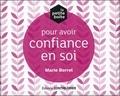 Marie Borrel - La petite boîte pour avoir confiance en soi.