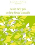 Marie Borrel - La vie n'est pas un long fleuve tranquille.