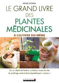 Le grand livre des plantes médicinales à cultiver soi-même.pdf