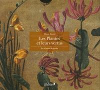 Marie Borrel - Les plantes et leurs vertus.