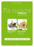 Marie Borrel - Ma cuisine détox.