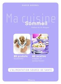 Marie Borrel - Ma cuisine sommeil.