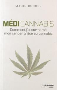 Médi cannabis - Comment jai surmonté mon cancer grâce au cannabis.pdf