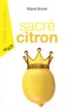 Marie Borrel - Sacré citron.