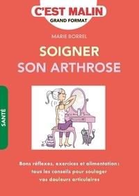Marie Borrel - Soigner son arthrose.