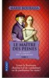 Marie Bourassa - Le Maître des Peines Tome 3 : Le salut du corbeau.