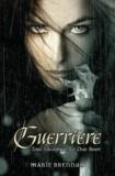 Marie Brennan - Les Deux Soeurs Tome 1 : Guerrière.