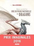 Marie Brennan - Mémoires, par Lady Trent Tome 1 : Une histoire naturelle des dragons.
