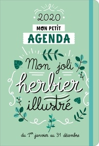 Marie Bretin - Mon petit agenda mon joli herbier illustré - Du 1er janvier au 31 décembre.