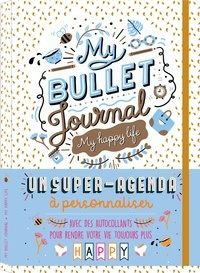 Marie Bretin - My Bullet journal - My happy life.