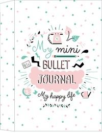 Livres en ligne à lire et à télécharger gratuitement My mini bullet journal  - My happy life par Marie Bretin 9782377614257 (French Edition)