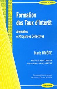 Marie Brière - Formation des Taux d'Intérêt - Anomalies et Croyances Collectives.
