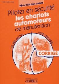 Deedr.fr Piloter en sécurité les chariots automoteurs de manutention CAP/BEP/Bac Pro (la fonction cariste) - Livre du professeur corrigé Image
