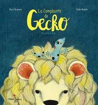 Marie Brignone et Elodie Nouhen - La complainte de Gecko - Un conte de Bali.