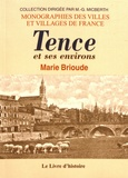 Marie Brioude - Tence et ses environs.