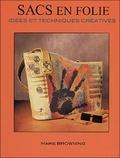 Marie Browning - Sacs en folie - Idées et techniques créatives.