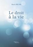 Marie Brume - Le droit à la vie.