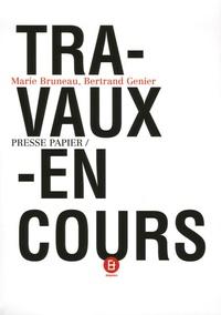 Marie Bruneau et Bertrand Genier - Travaux en cours.
