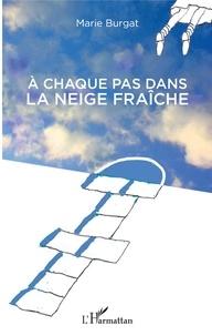 Téléchargement de livres audio texte A chaque pas dans la neige fraîche 9782343181592
