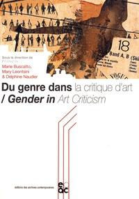 Marie Buscatto et Mary Leontsini - Du genre dans la critique d'art.