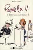 Marie-C. Lachance - Pamela V. 01 : À la rescousse de Mathieu L..