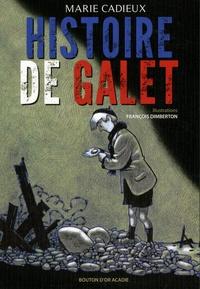 Marie Cadieux - Histoire de galet.