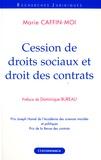 Marie Caffin-Moi - Cession de droits sociaux et droit des contrats.