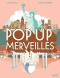 Marie Caillou et Olivier Charbonnel - Pop Up merveilles.