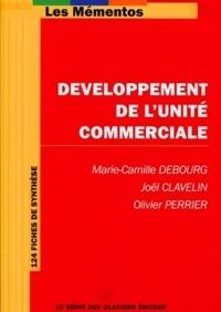 Marie-Camille Debourg et Joël Clavelin - Développement de l'unité commerciale.