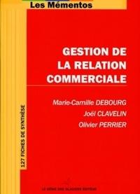Marie-Camille Debourg et Joël Clavelin - Gestion de la relation commerciale.
