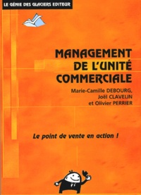 Marie-Camille Debourg et Joël Clavelin - Management de l'unité commerciale.