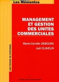 Marie-Camille Debourg et Joël Clavelin - Management et gestion des unités commerciales.