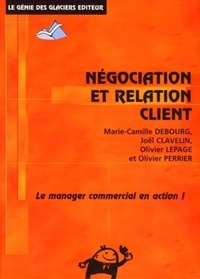 Marie-Camille Debourg et Joël Clavelin - Négociation et Relation Client.